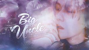 Big Uncle(求生欲)